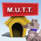 M.U.T.T.